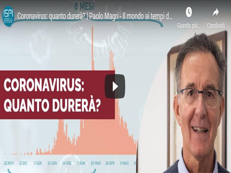 Coronavirus: Paolo Magri –Quanto durerà ? e racconta il mondo ai tempi del covid-19