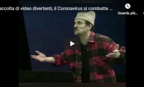 Raccolta di video divertenti, il Coronavirus si combatte anche così