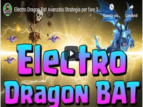 Clash of Clans – Electro Dragon BAT ottima strategia per TH11