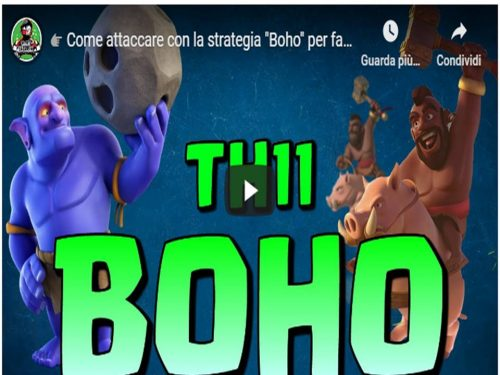 Clash of Clans – Boho TH11 una strategia da non sottovalutare su CoC