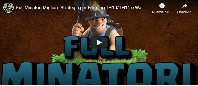 Clash of Clans - Full Minatori la migliore strategia di Farming e non solo