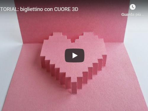 Fai da Te Festa della Mamma – bigliettino con CUORE 3D