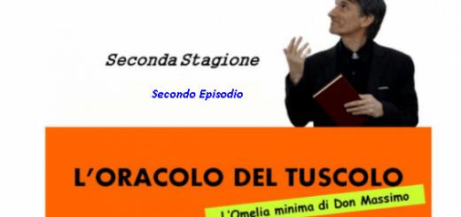 L'oracolo del Tuscolo – 2° Stagione Episodio 2